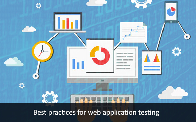 Best Practices for Web Application Testing